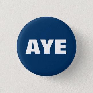 Ja schottisches Unabhängigkeits-Knopf-Abzeichen Runder Button 3,2 Cm