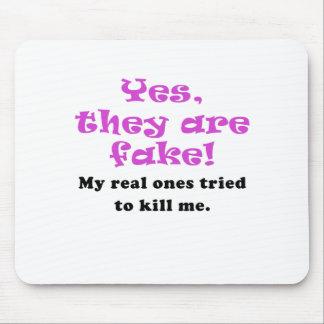 Ja sind sie Fake meine wirklichen versucht, um Mousepad