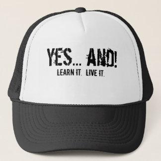 Ja… und! , Lernen Sie ihn.  Lebt es Truckerkappe