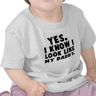 Ja weiß ich, dass ich wie mein Vati-Baby-Shirt aus
