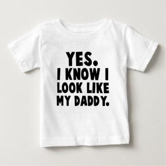 Ja weiß ich, dass ich wie mein Vati-Baby-Shirt Shirt