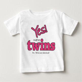 Ja! Wir sind Zwillinge (nein. Wir sind nicht. Baby T-shirt