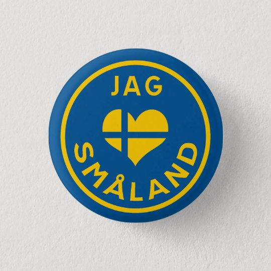 Jag älskar Småland - I love Småland Runder Button 3,2 Cm