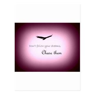 Jagen Sie Ihre Träume Postkarte