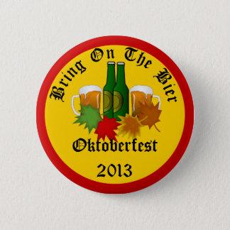 Jährliches Oktoberfest holen auf den Runder Button 5,7 Cm