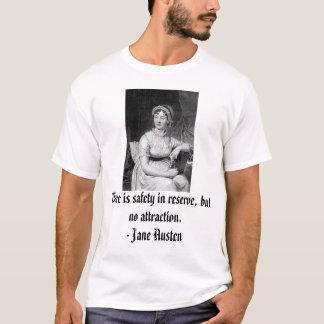 Jane Austen, gibt es Sicherheit in der Reserve, T-Shirt