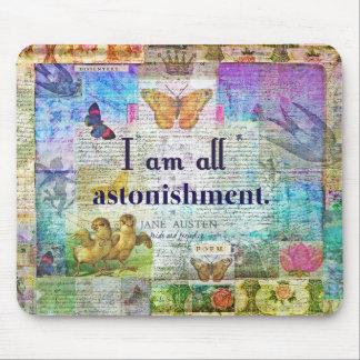 Jane Austen-Stolz und Vorurteil-Zitat Mousepad