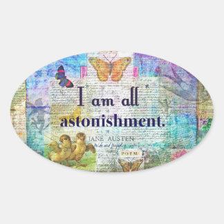 Jane Austen-Stolz und Vorurteil-Zitat Ovaler Aufkleber