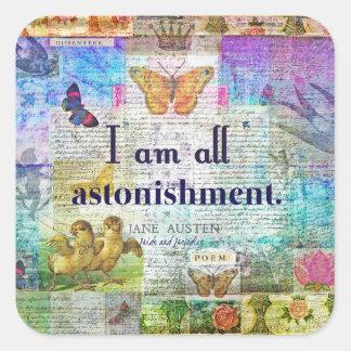 Jane Austen-Stolz und Vorurteil-Zitat Quadratischer Aufkleber