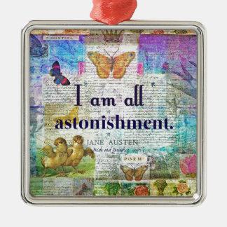 Jane Austen-Stolz und Vorurteil-Zitat Quadratisches Silberfarbenes Ornament