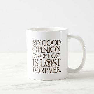 Jane Austen-Zitat-gute Meinung Kaffeetasse