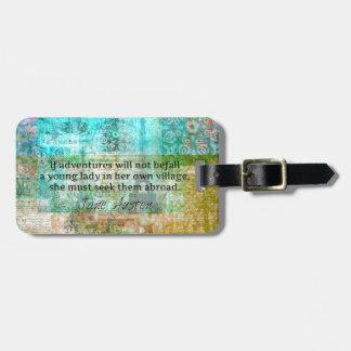 Jane Austen-Zitat über Abenteuer und Reise Kofferanhänger