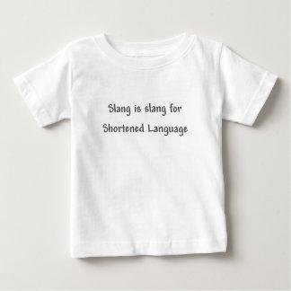 Jargon ist Jargon für Shortened Sprache Baby T-shirt