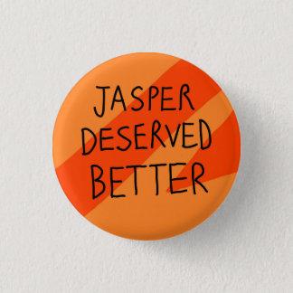 Jaspis besser verdient runder button 3,2 cm