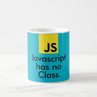 Javascript hat keine Klasse Kaffeetasse