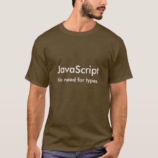Javascript kein Bedarf an den Arten T-Shirt