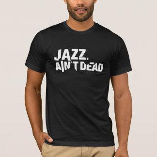 Jazz ist nicht toter grundlegender dunkler UnisexT T-Shirt