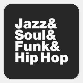 Jazz u. Soul u. Funk u. angesagtes Hopfen Quadratischer Aufkleber
