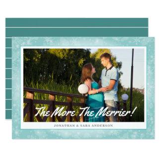 Je mehr desto frohere horizontale Foto-Weihnachten 12,7 X 17,8 Cm Einladungskarte