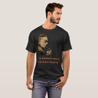 Jean Paul Satre Dunkelheits-Shirt Zitat-2 T-Shirt