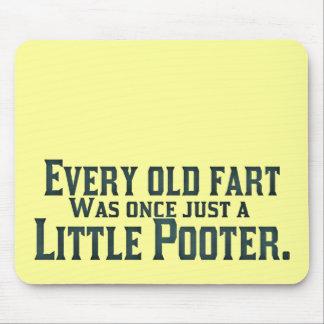 Jede alte Furz war einmal gerade ein kleines Poote Mousepad
