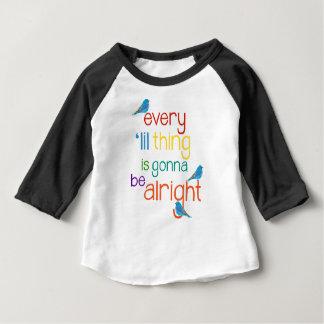 Jede ' lil Sache wird Kleinkind-Shirt gut sein Baby T-shirt