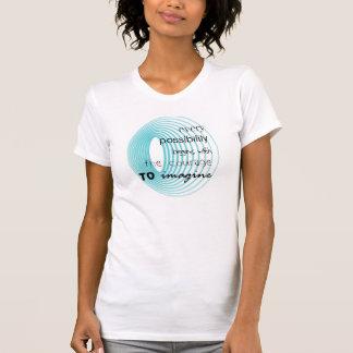 jede Möglichkeit T Shirts