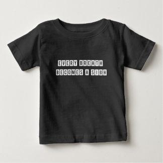 Jeder Atem wird ein Seufzer Baby T-shirt