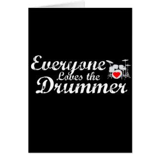 Jeder Lieben der Schlagzeuger Karte