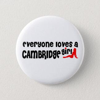Jeder Lieben ein Cambridge-Mädchen Runder Button 5,7 Cm