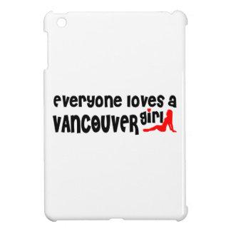 Jeder Lieben ein Vancouver-Mädchen iPad Mini Hülle