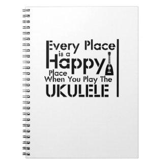 Jeder Platz ist ein glücklicher Ukulele Uke Notizblock