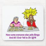Jeder schreit sonst Bingo Mauspad