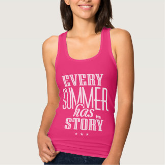 Jeder Sommer hat es ist Geschichte-Text Entwurf Tank Top