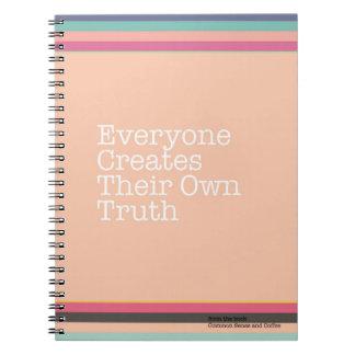 Jeder stellt ihr eigenes Wahrheits-Notizbuch her Notizblock