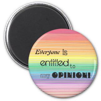 jeder wird zu meinem Meinungsstreifenmagneten Runder Magnet 5,1 Cm