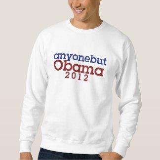 Jedermann aber Obama antiobama Spaß Sweatshirt