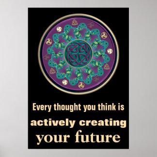 Jedes Gedanke ~ stellen Ihre zukünftige keltische Poster