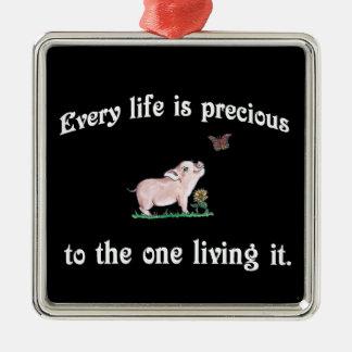 Jedes Leben ist wertvolle niedliche Silbernes Ornament