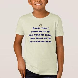 Jedes Mal wenn ich zu meiner Mamma mich beschwere T-Shirt