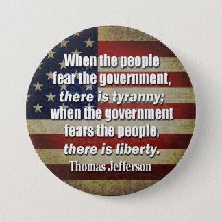 Jefferson: Freiheit gegen Tyrannei Runder Button 7,6 Cm