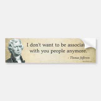 Jefferson-Parodie-Zitat-Autoaufkleber