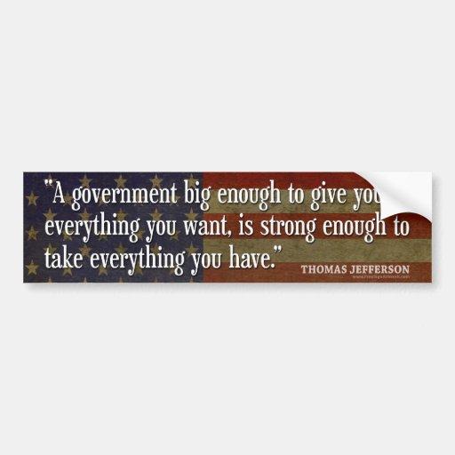Jefferson: Passen Sie von der großen Regierung auf Autoaufkleber