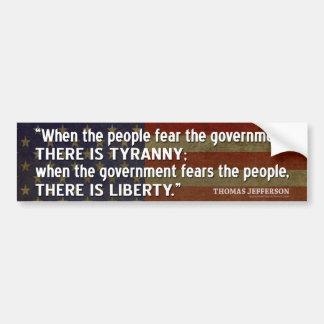Jefferson-Zitat: Freiheit gegen Tyrannei Autoaufkleber