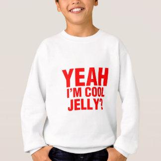 JELLY-RED.jpg Sweatshirt