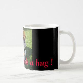 Jemand benötigt eine Umarmung! Kaffeetasse