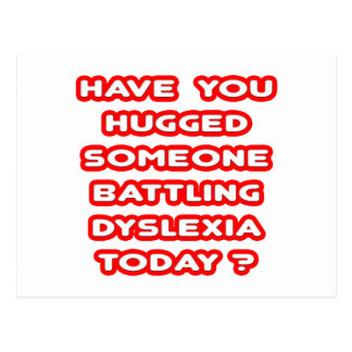 Jemand heute umarmt kämpfende Dyslexie? Postkarte