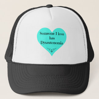 Jemand i-Liebe hat Dysautonomia Truckerkappe