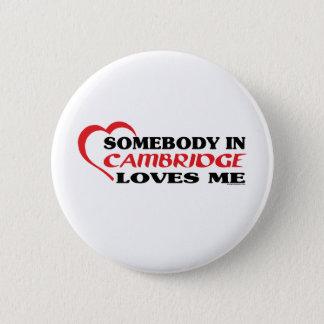 Jemand in Cambridge-Lieben ich Runder Button 5,7 Cm