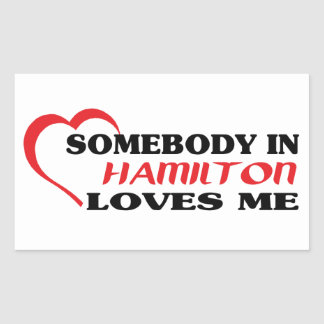 Jemand in Hamilton-Lieben ich Rechteckiger Aufkleber